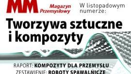 Listopadowy MM Magazyn Przemysłowy - raport kompozyty oraz zestawienie robotów spawalniczych