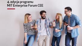 Rusza akcelerator MIT Enterprise Forum CEE. Oto wybrane start-upy